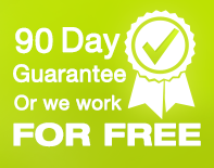 90 days guarantee or we work for free